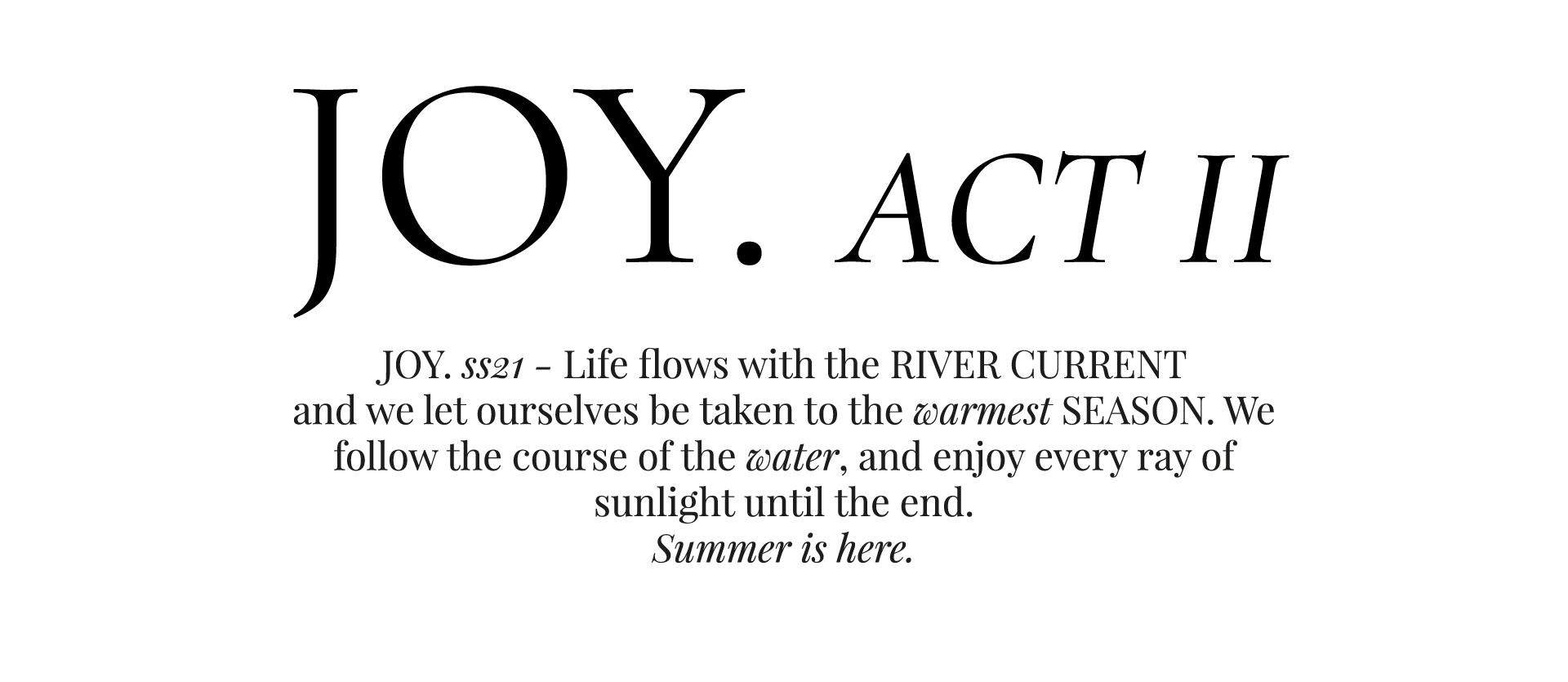Joy Act II